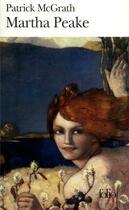 Couverture du livre « Martha peake » de Patrick Mcgrath aux éditions Gallimard
