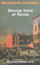 Couverture du livre « George Sand et Venise » de Bernadette Chovelon aux éditions Payot