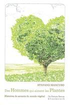 Couverture du livre « Des hommes qui aiment les plantes » de Stefano Mancuso aux éditions Klincksieck
