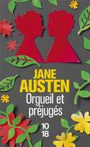 Couverture du livre « Orgueil et préjugés » de Jane Austen aux éditions 10/18