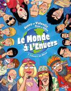 Couverture du livre « Le monde à l'envers T.1 ; l'envers du décor » de Jenny Valentine et Romain Pujol et Horne aux éditions Soleil