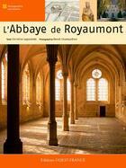 Couverture du livre « L'abbaye de Royaumont » de Herve Champollion et Christine Lapostolle aux éditions Ouest France