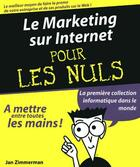 Couverture du livre « Le marketing sur internet pour les nuls » de Jan Zimmerman aux éditions First Interactive
