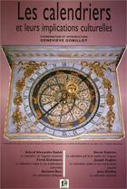 Couverture du livre « Les calendriers et leurs implications culturelles » de Genevieve Gobillot aux éditions Elah