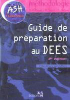 Couverture du livre « Guide Methodologie Dees » de M-P Cauwet et B Coppin et E Marteau aux éditions Ash
