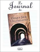 Couverture du livre « Journal de chaque jour l'illumination » de Dan Millman aux éditions Roseau