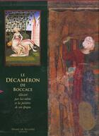 Couverture du livre « Le décaméron de Boccace ; illustré par lui-même et les peintres de son époque » de Boccace aux éditions Diane De Selliers