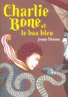 Couverture du livre « Charlie Bone Et Le Boa Bleu » de Jenny Nimmo aux éditions M6 Editions