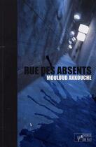 Couverture du livre « Rue des absents » de Mouloud Akkouche aux éditions Atelier In8