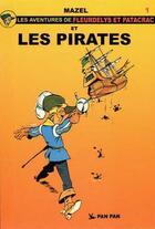 Couverture du livre « Fleurdelys et les pirates t.1 » de Mazel aux éditions Pan Pan