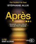 Couverture du livre « Apres... » de Stephane Allix aux éditions Lizzie