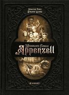 Couverture du livre « L'étonnante famille Appenzell » de Benjamin Lacombe et Sebastien Perez aux éditions Margot