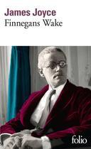 Couverture du livre « Finnegans wake » de James Joyce aux éditions Gallimard