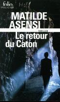 Couverture du livre « Le retour du Caton » de Matilde Asensi aux éditions Gallimard