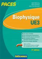 Couverture du livre « Biophysique ; UE3 ; PACES ; manuel, cours et QCM corrigés (3e édition) » de Salah Belazreg et Remy Perdrisot et Jean-Yves Bounaud aux éditions Ediscience