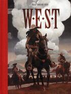 Couverture du livre « W.E.S.T ; intégrale t.3 et t.4 » de Rossi et Xavier Dorison et Nury aux éditions Dargaud