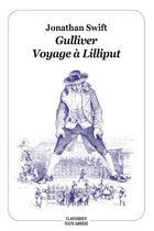 Couverture du livre « Gulliver ; voyage à Lilliput » de Jonathan Swift et Jean-Jacques Grandville aux éditions Ecole Des Loisirs