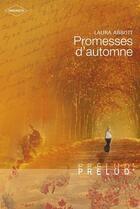 Couverture du livre « Promesses d'automne » de Laura Abbot aux éditions Harlequin
