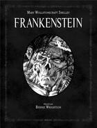 Couverture du livre « Frankenstein » de Marie Wollstonecraft et Bernie Wrightson aux éditions Soleil