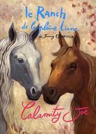 Couverture du livre « LE RANCH DE LA PLEINE LUNE T.3 ; Calamity Joe » de Jenny Oldfield aux éditions Zulma