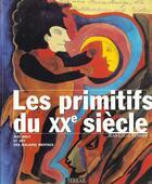 Couverture du livre « Primitifs du xx siecle » de Ferrier/Jean-Lo aux éditions Terrail