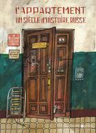 Couverture du livre « L'appartement » de Alexandra Litvina et Ania Desnitskaia aux éditions Librairie Du Globe