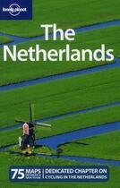 Couverture du livre « The Netherlands (4e édition) » de Ryan Ver Berkmoes aux éditions Lonely Planet France