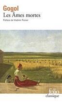 Couverture du livre « Les âmes mortes » de Nicolas Gogol aux éditions Gallimard