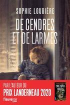 Couverture du livre « De cendres et de larmes » de Sophie Loubiere aux éditions Fleuve Noir