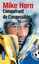 Couverture du livre « Conquérant de l'impossible » de Mike Horn aux éditions Pocket