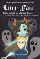 Couverture du livre « Lucy fair et le chateau hante » de Marie-Pierre Ianiro aux éditions France Libris Publication
