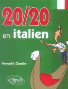 Couverture du livre « 20 sur 20 en italien » de Chevalier aux éditions Ellipses Marketing
