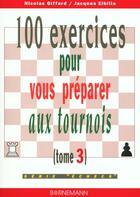 Couverture du livre « 100 exercices pour vous preparer aux tournois » de Giffard N aux éditions Bornemann
