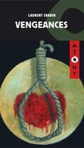 Couverture du livre « Vengeances » de Laurent Chabin aux éditions Editions Hurtubise