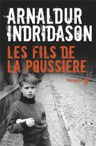 Couverture du livre « Les fils de la poussière » de Arnaldur Indridason aux éditions Metailie