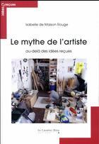 Couverture du livre « La vie d'artiste » de Isabelle De Maison Rouge aux éditions Le Cavalier Bleu