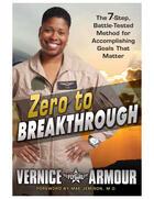 Couverture du livre « Zero to Breakthrough » de Armour Vernice aux éditions Penguin Group Us