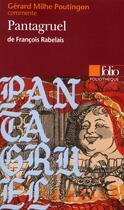 Couverture du livre « Pantagruel, de François Rabelais » de Milhe-Poutingon G. aux éditions Gallimard
