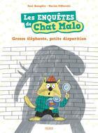 Couverture du livre « Les enquêtes de Chat Malo t.1 ; grosse éléphante, petite disparition » de Marion Piffaretti et Paul Beaupere aux éditions Fleurus