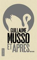 Couverture du livre « Et après... » de Guillaume Musso aux éditions Pocket