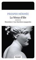 Couverture du livre « La Vénus d'Ille ; Djoumane et les sorcières espagnoles » de Prosper Merimee aux éditions Pocket