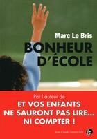 Couverture du livre « Bonheur d'école » de Lebris M aux éditions Jean-claude Gawsewitch