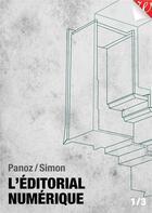 Couverture du livre « L'éditorial numérique » de Jiminy Panoz aux éditions Walrus