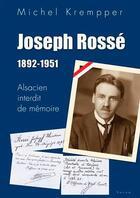 Couverture du livre « Joseph rosse 1892-1951 » de Michel Krempper aux éditions Yoran Embanner