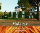 Couverture du livre « Malagar ; objet de roman, roman des objets » de Isabelle De Montvert-Chaussy aux éditions Entre Deux Mers