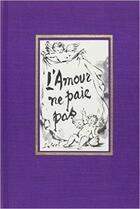 Couverture du livre « L'amour ne paie pas » de Marcel Achard aux éditions Table Ronde
