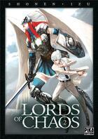 Couverture du livre « Lords of chaos t.2 » de Shonen et Izu aux éditions Pika