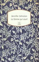 Couverture du livre « La femme qui court » de Jennifer Johnston aux éditions Motifs