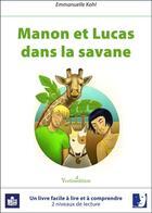 Couverture du livre « Manon et Lucas dans la savane » de Emmanuelle Khol aux éditions Yvelinedition