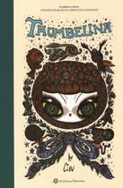 Couverture du livre « Thumbellina » de Hans Christian Andersen et Ciou aux éditions Scutella